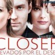 Cegados por el deseo (Closer)