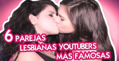 Las 6 parejas de lesbianas mas famosas en YouTube